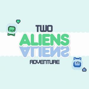 Two Aliens Adventure